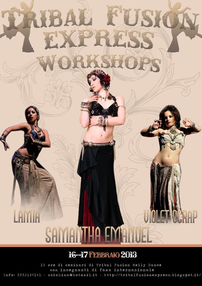 TRIBAL FUSION EXPRESS 2013 International Dance Festivalcon Lamia, Violet Scrap e Samantha EmanuelRoma, 16-17 febbraio 2013