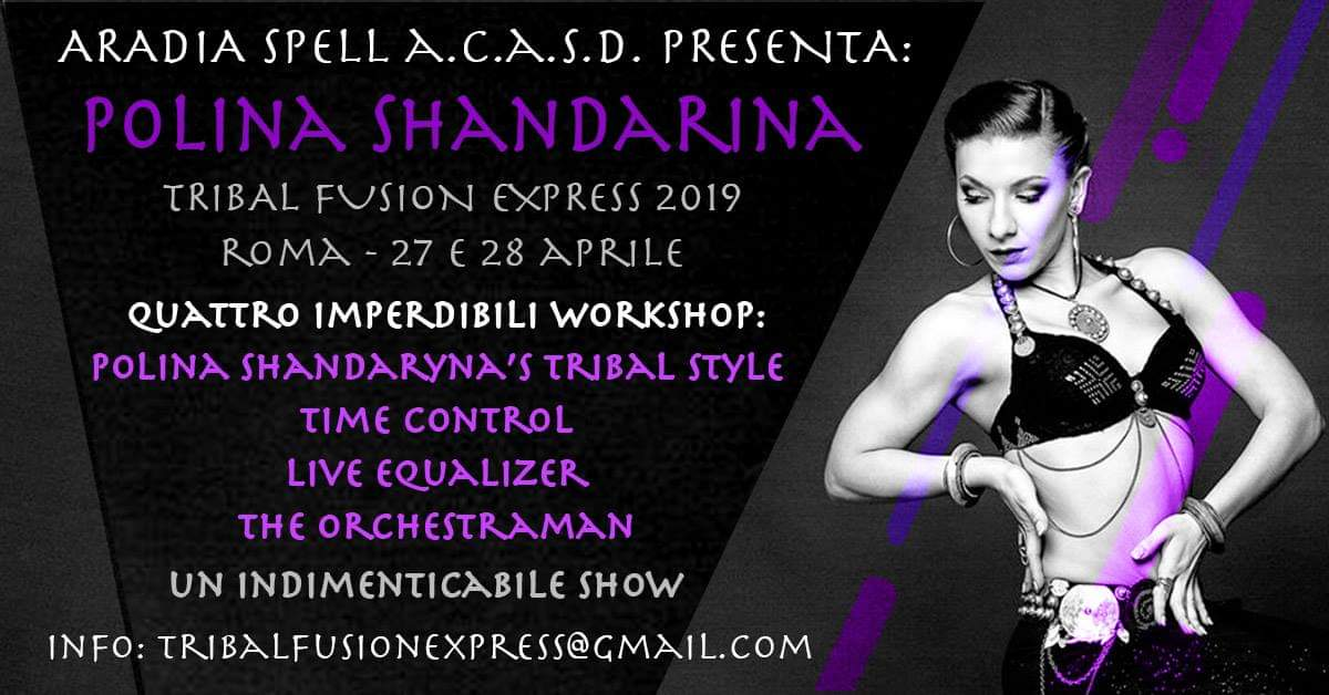 TRIBAL FUSION EXPRESS 2019 WORKSHOP POLINA SHANDARINA